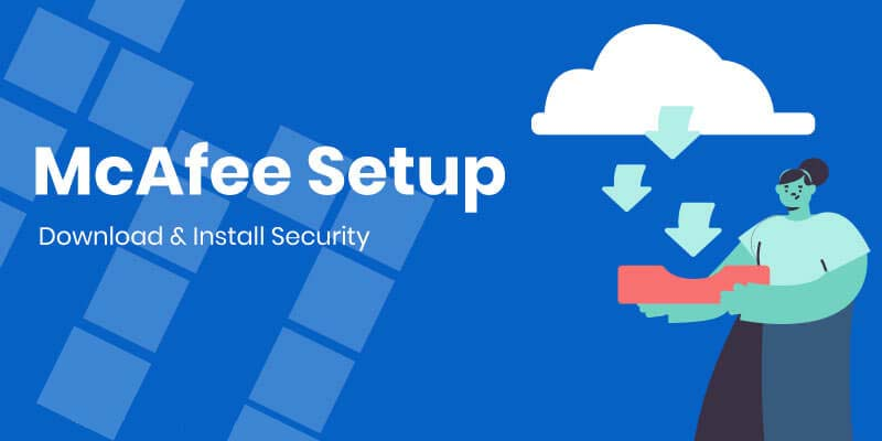 McAfee Setup- Download & Install Security