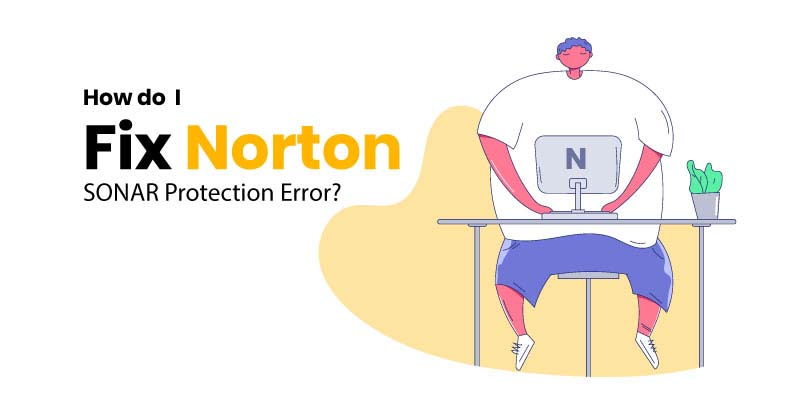 How-do-I-Fix-Norton-SONAR-Protection-Error-2