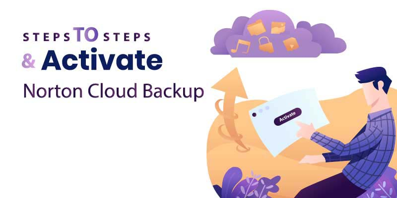 Steps-to-Setup-Activate-Norton-Cloud-Backup-2