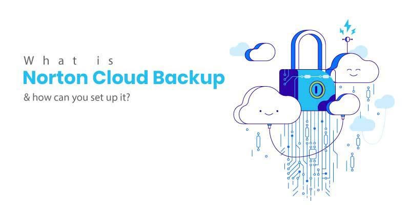 What-is-Norton-Cloud-Backup-how-can-you-set-up-it-2